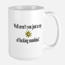 Ray of Fucking Sunshine Large Mug