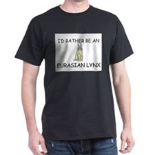 I'd Rather Be An Eurasian Lynx Dark T-Shirt