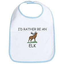 I'd Rather Be An Elk Bib