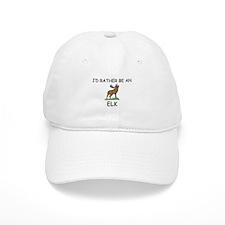 I'd Rather Be An Elk Cap