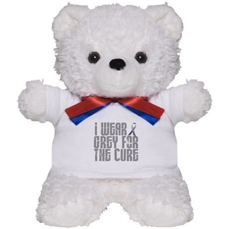 I Wear Grey For The Cure 16 Teddy Bear