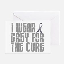 I Wear Grey For The Cure 16 Greeting Card