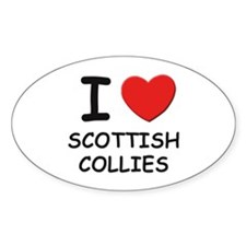 I love SCOTTISH COLLIES Oval Decal