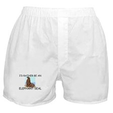 I'd Rather Be An Elephant Seal Boxer Shorts