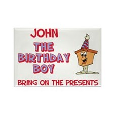 John - The Birthday Boy Rectangle Magnet