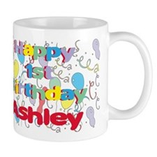 Ashley's 1st Birthday Mug
