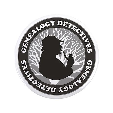 "Genealogy Detectives 3.5"" Button"