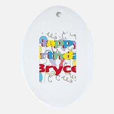 Happy Birthday Bryce Oval Ornament