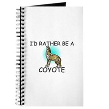 I'd Rather Be A Coyote Journal