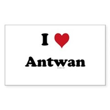 I love Antwan Rectangle Decal