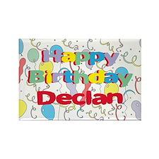 Happy Birthday Declan Rectangle Magnet
