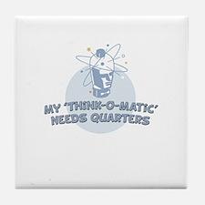 My Think O Matic Tile Coaster