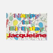 Jacqueline's 1st Birthday Rectangle Magnet