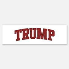 TRUMP Design Bumper Bumper Bumper Sticker