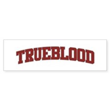 TRUEBLOOD Design Bumper Bumper Sticker