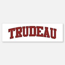 TRUDEAU Design Bumper Bumper Bumper Sticker