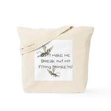 Don't make me break out my fl Tote Bag