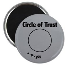 Circle of Trust Magnet