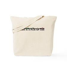 Pick-up Line Tote Bag