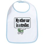 My other car is a stroller -  Bib
