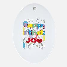 Happy Birthday Joe Oval Ornament