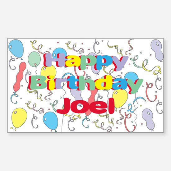 Happy Birthday Joel Rectangle Decal