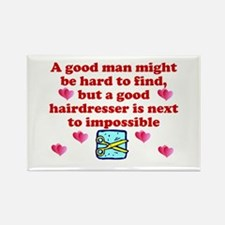 Good Hairdresser Hard To Find Rectangle Magnet