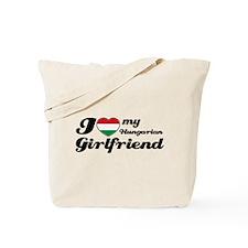 I love my Hungarian girlfriend Tote Bag