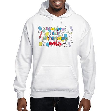 Mia's 1st Birthday Hooded Sweatshirt