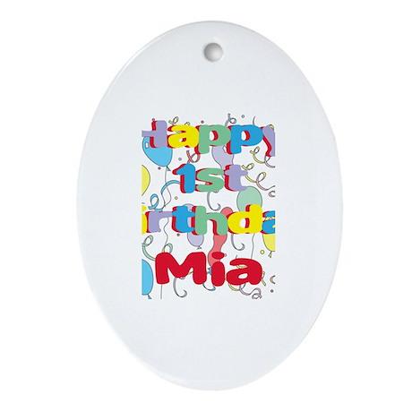 Mia's 1st Birthday Oval Ornament