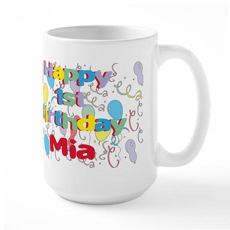 Mia's 1st Birthday Large Mug