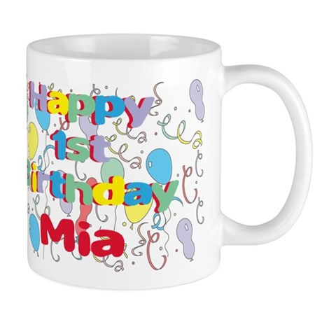 Mia's 1st Birthday Mug