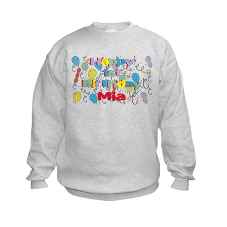 Mia's 1st Birthday Kids Sweatshirt