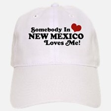 Somebody In New Mexico Loves Me Baseball Baseball Cap