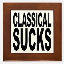 Classical Sucks Framed Tile
