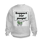 Support Our Poops -  Kids Sweatshirt