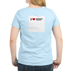 I love Pleasure Horses T-Shirt