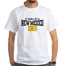I'd Rather Be In New Mexico Shirt