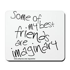 Imaginary Friends Mousepad