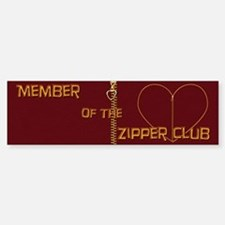 Zipper Club Bumper Bumper Bumper Sticker