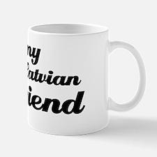 I love my Latvian Boyfriend Mug
