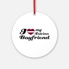 I love my Latvian Boyfriend Ornament (Round)