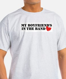 My Boyfriend's in the Band Ash Grey T-Shirt