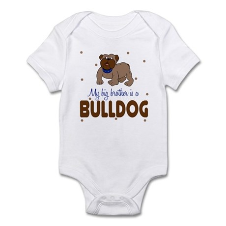 My Big Brother is bullDog Baby Infant Bodysuit
