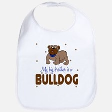 My Big Brother is bullDog Baby Infant Toddler Bib
