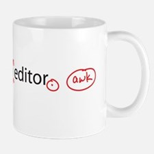 I Am An Editor Small Mugs
