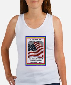 """""""It Could Be Worse"""" Women's Tank Top"""