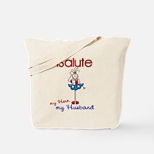 I Salute My Husband 1 Tote Bag