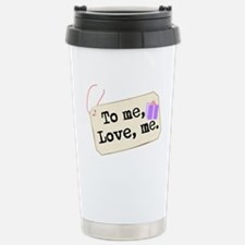 To me, Love me Present Travel Mug