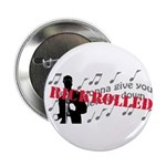 """Rickrolled 2.25"""" Button (10 pack)"""